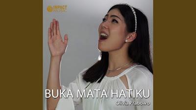 Buka Mata Hatiku - Olivia Prabowo