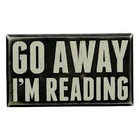 Go Away I'm Reading Decor Sign - Gift Ideas for Bookworms and Book Lover Gift Guide