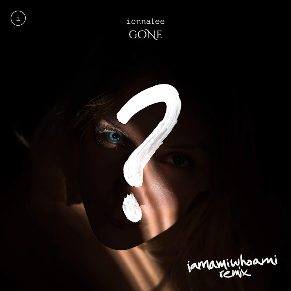 ionnalee - Gone (iamamiwhoami Remix) - Single Cover