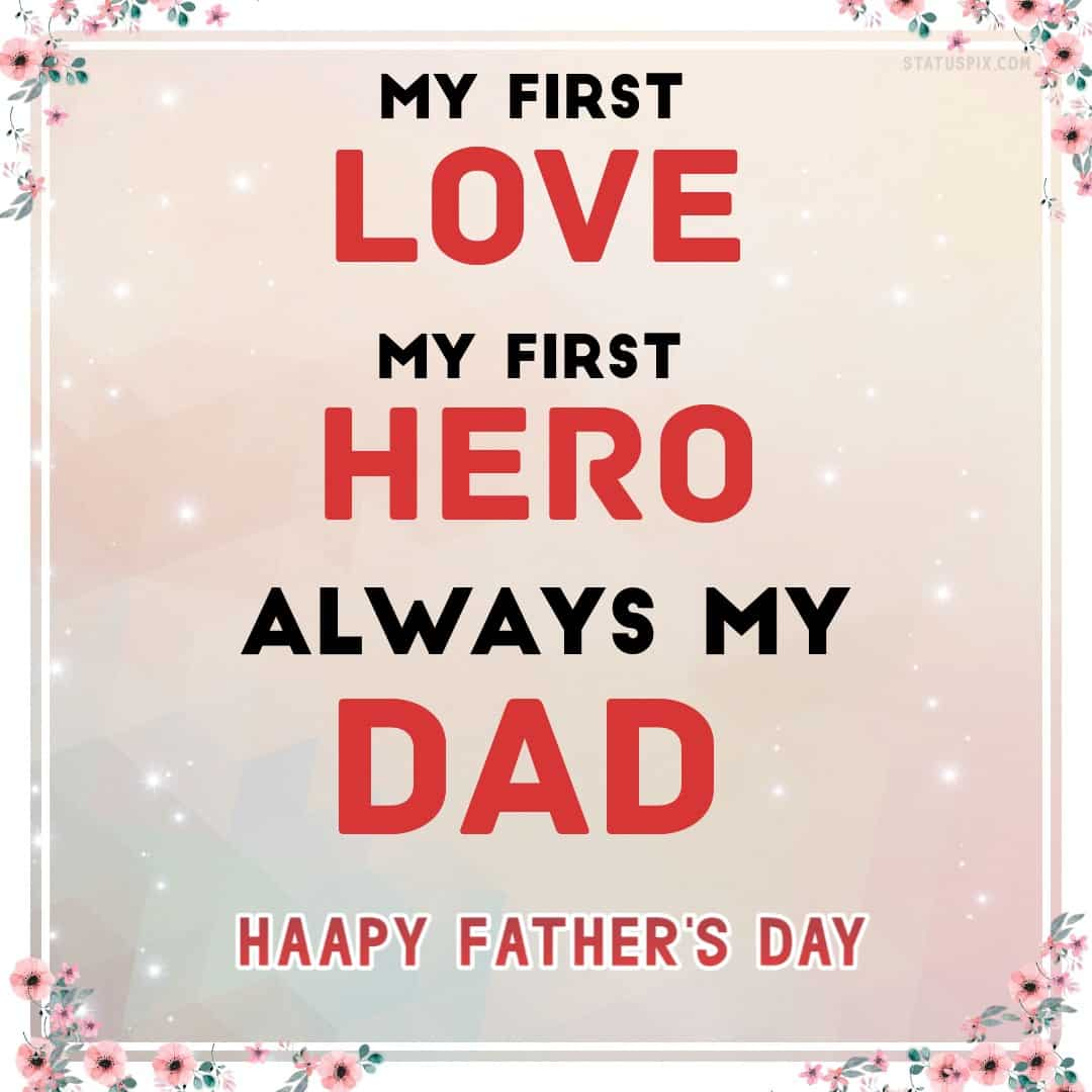 haapy fathers day pictures, happy fathers day quotes image, fathers day cards