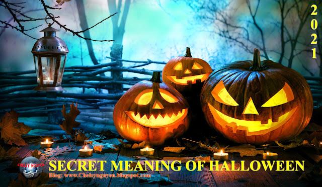 Secret Meaning of Halloween| Ý nghĩa thực sự đằng sau Lễ hội Halloween
