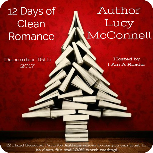 12 Days of Clean Romance - Day 11 featuring Lucy McConnell