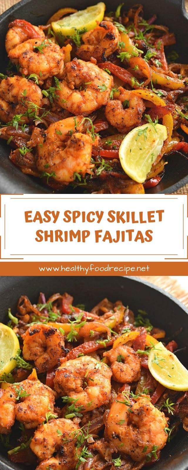 EASY SPICY SKILLET SHRIMP FAJITAS