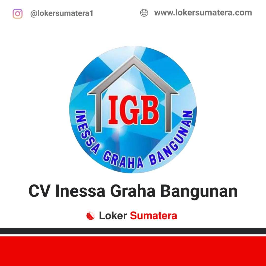 Lowongan Kerja Pekanbaru: CV Inessa Graha Bangunan Februari 2021