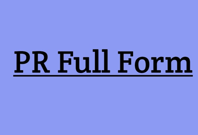 PR Full Form - What Is Full Form of PR - Study SSB