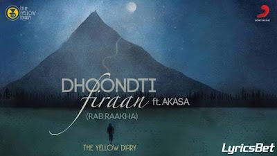 Dhoondti Firaan Lyrics - The Yellow Diary