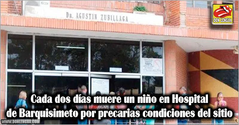 Cada dos días muere un niño en Hospital de Barquisimeto por precarias condiciones del sitio