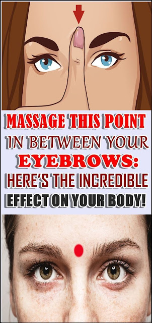 Massage This Point Between The Eyebrows: This Is the Incredible Effect It Has on Your Body!