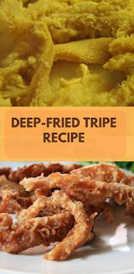 DEEP-FRIED TRIPE RECIPE