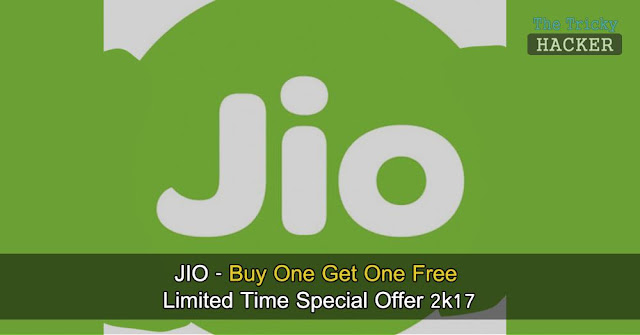 How To Get Jio Buy One Get One Free Limited Time Special Offer