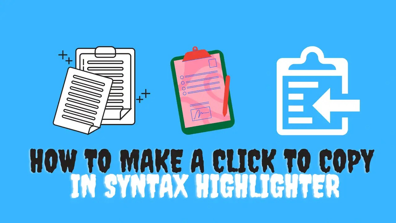 How to Make a Click to Copy in Syntax Highlighter