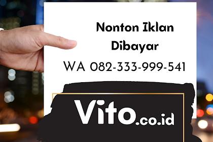 Join Bisnis Vito Nonton Iklan Dibayar Anti Rugi