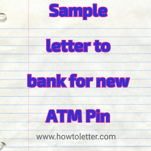 how to write a letter to bank manager for atm card
