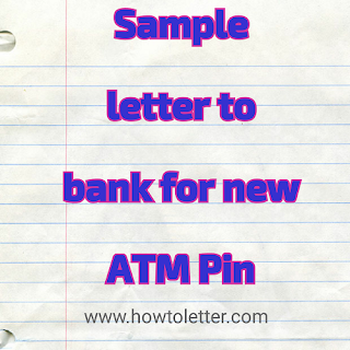 Sample letter to bank for new atm pin letter formats and sample how to write a letter to bank for new atm pin sample format altavistaventures Image collections