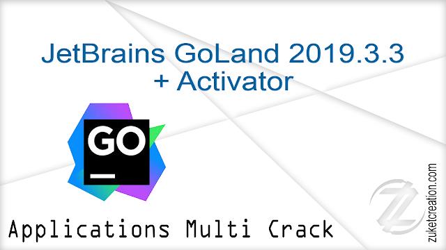 JetBrains GoLand 2019.3.3 + Activator