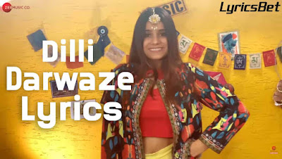 Dilli Darwaze Lyrics