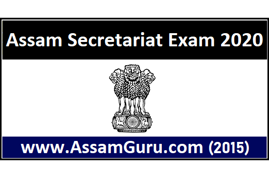 Exam of Assam Secretariat