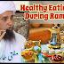 Healthy Eating Food (Diet) Tips During Ramadan 2018 by Mufti Tariq Masood in Urdu / Hindi Full HD