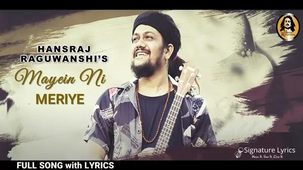 Mayein Ni Meriye Lyrics - Hansraj Raghuwanshi - Himachali Folk Song