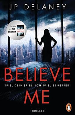Neuerscheinungen im September 2018 #2 - Believe Me - Spiel Dein Spiel. Ich spiel es besser. von JP Delaney