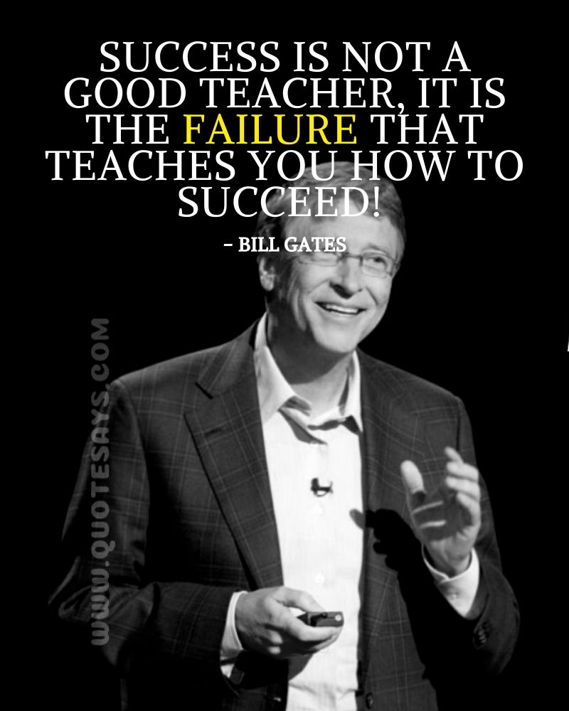 Quotes to be strong by famous People, Bill Gates Quotes