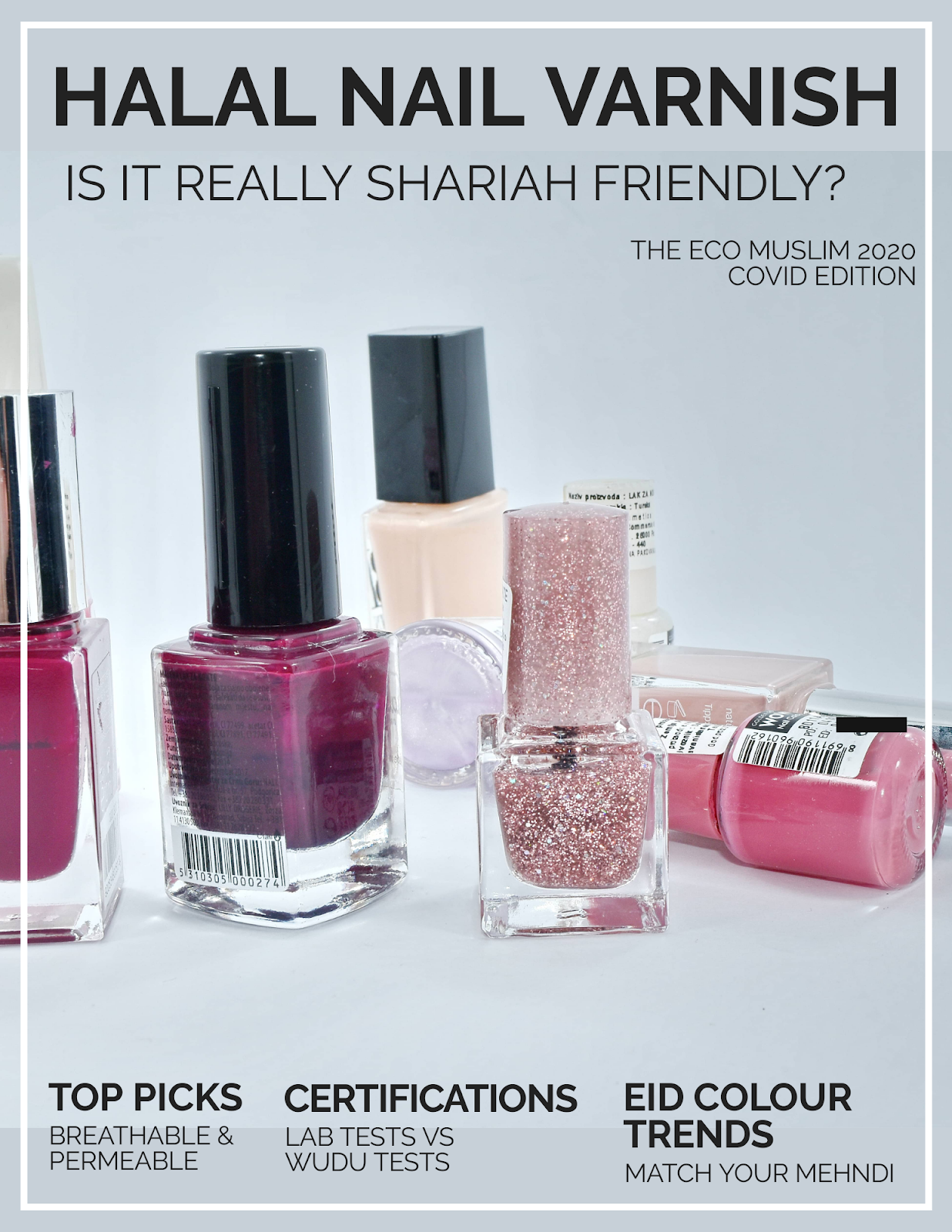 Halal Nail Varnish Testing Eid Trends And Top Picks Theecomuslim