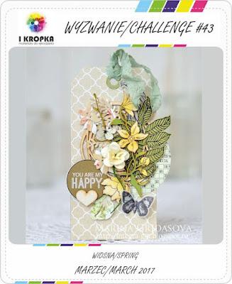 http://pracownia-i-kropka.blogspot.com/2017/03/wyzwanie-challenge-43-wiosnaspring.html