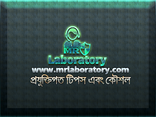 About - MR Laboratory - Technological Tips & Tricks । Bangla tutorial