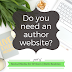 Social Media for Writers: Do you need an author website?