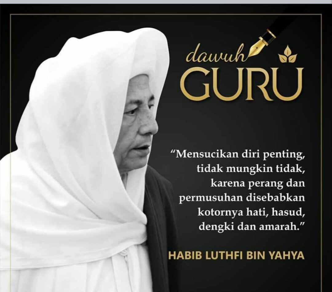 Kumpulan Kata Mutiara Dan Dawuh Dari 20 Guru Ulama Dan Habaib Indonesia