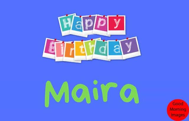 birthday image name Maira
