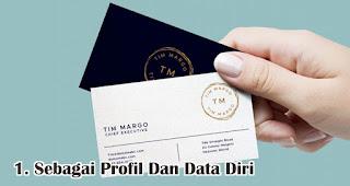 Sebagai Profil Dan Data Diri adalah fungsi kartu nama yang wajib kamu ketahui