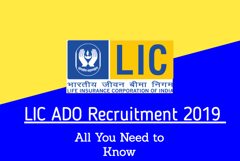 LIC ADO Recruitment 2019 - Apply Online 8581 ADO Posts @www