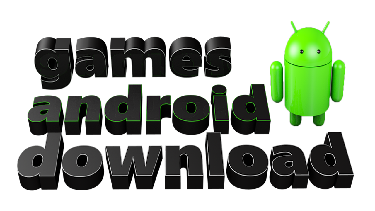 Games Android Download