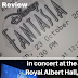 Fantasia at the Royal Albert Hall