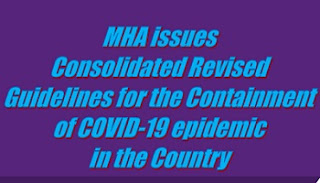 Consolidated Revised Guidelines for the Containment of COVID-19 epidemic in the Country by MHA-lockdown-2