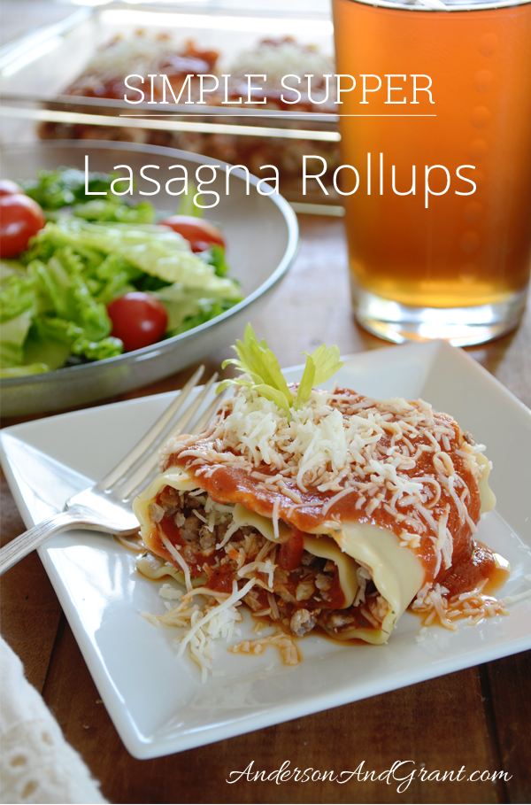 Do you love a simple, fast recipe when you need something for supper? Why not try these delicious and easy to prepare lasagna rollups?  | www.andersonandgrant.com