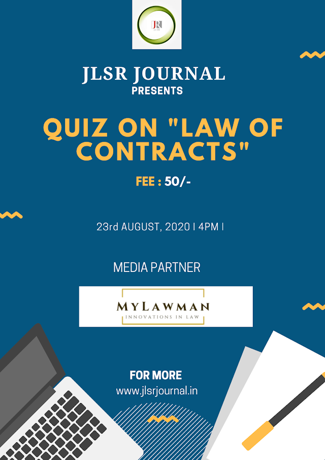[Online] Quiz on Law of Contracts by Journal for Law Students & Researchers [Register by 22 August 2020]