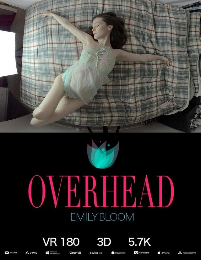 [TheEmilyBloom] Emily Bloom - Overhead VR