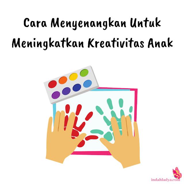 Cara Meningkatkan Kreativitas Anak