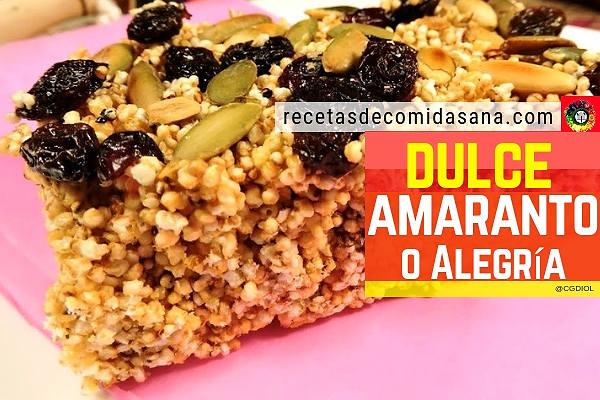Receta del dulce de amaranto o alegrías para un rico y nutritivo desayuno