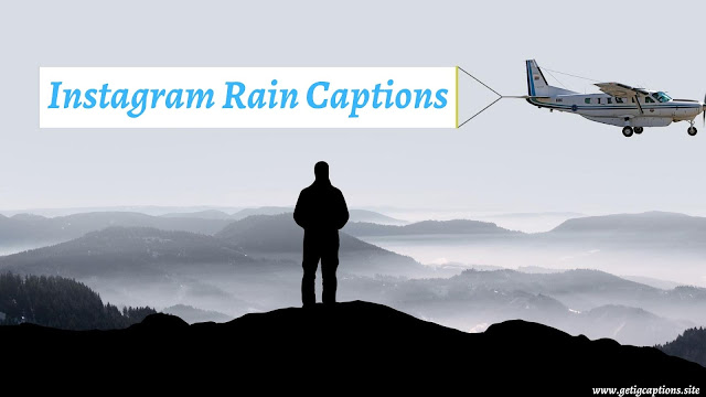 Rain Captions,Instagram Rain Captions,Rain Captions For Instagram