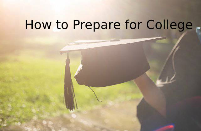 How to Prepare for College: A 2020 Guide