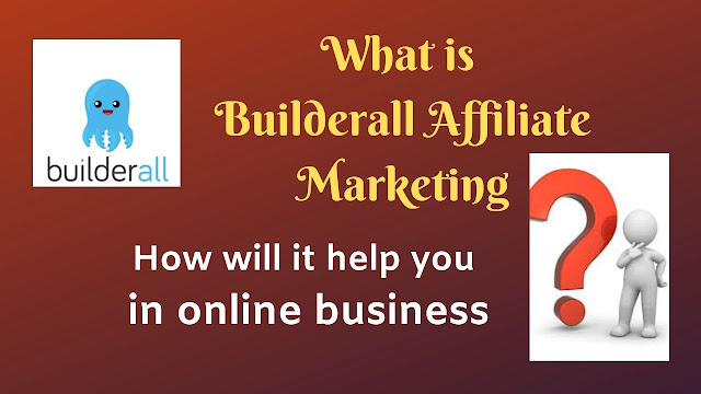 What is Builderall Affiliate Program?How to do earn money using Builderall?Tech Teacher Debashree