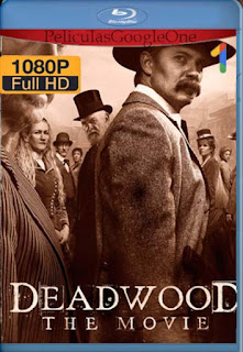 Deadwood La Pelicula [2019] [1080p BRrip] [Latino- Ingles] [GoogleDrive] LaChapelHD