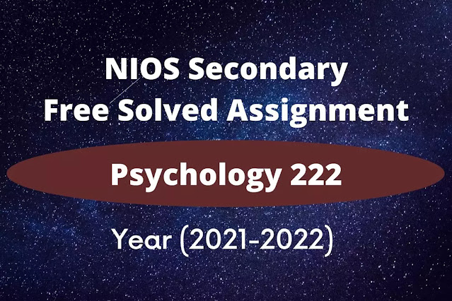 psychology 222 solved assignment 2021 - 22