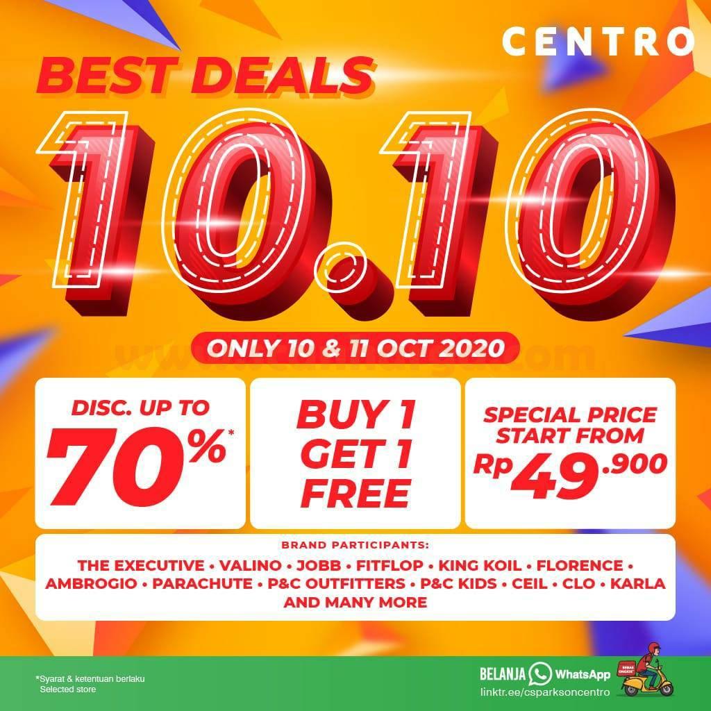 Promo CENTRO dan PARKSON BEST DEALS 10.10 – Diskon Up to 70% & BELI 1 GRATIS 1