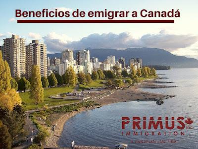 Descubre con Primus Immigration los beneficios de emigrar a Canadá