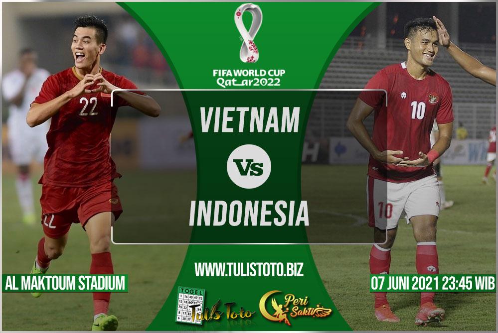 Prediksi Vietnam vs Indonesia 07 Juni 2021