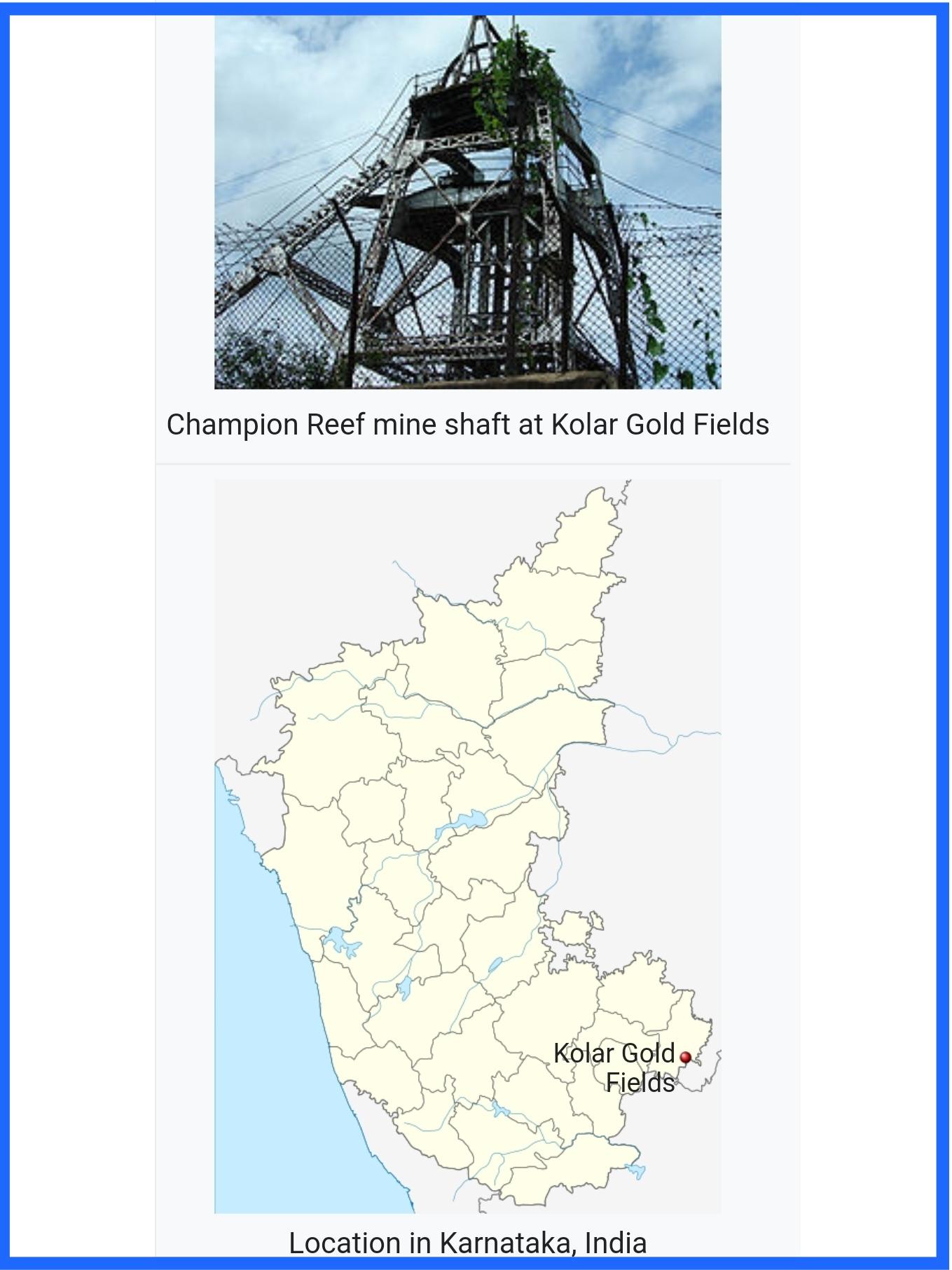 Where is Kolar Gold Fields (K.G.F.)?  History, Origin of KGF, National Geological Monument, Demography, Mine Closure, Education.